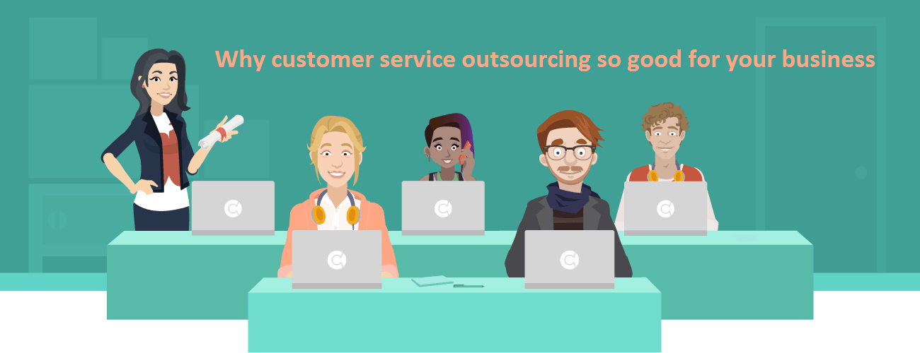 Why Will Outsourcing Customer Service Cost You Less Than Your Own Team?
