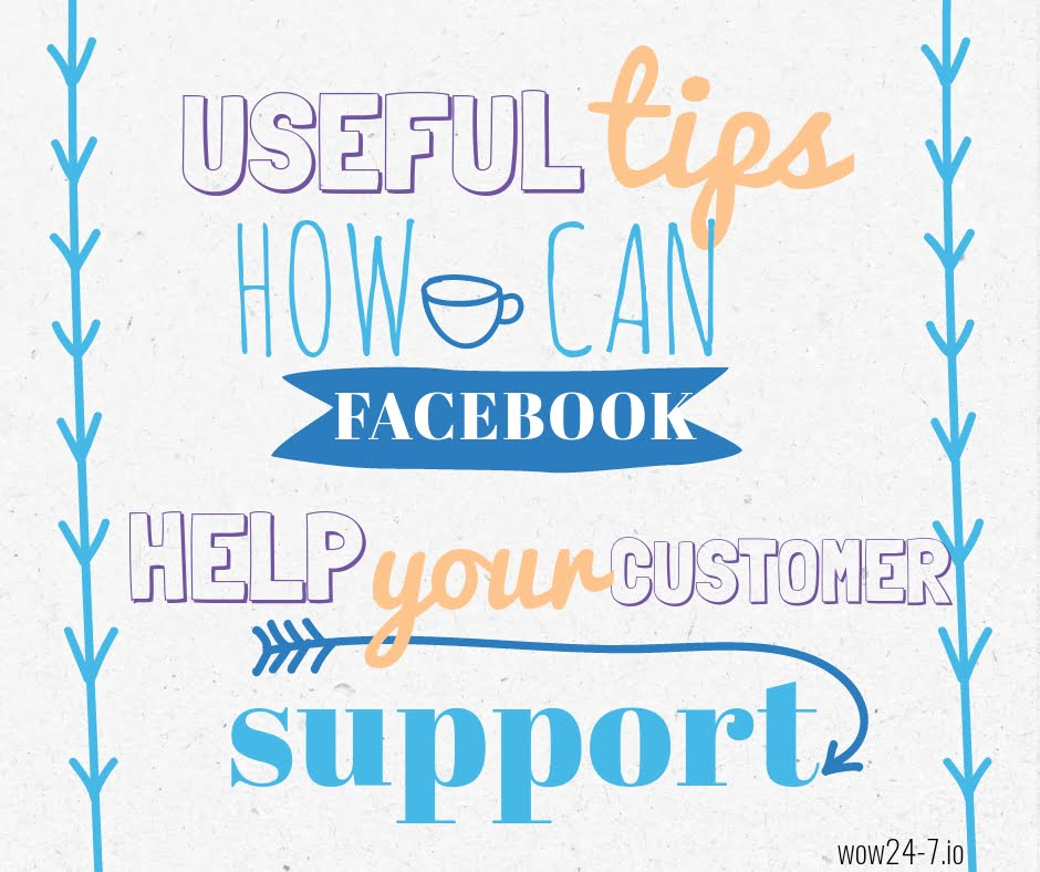 How to Boost the Quality of Your Customer Support via Facebook