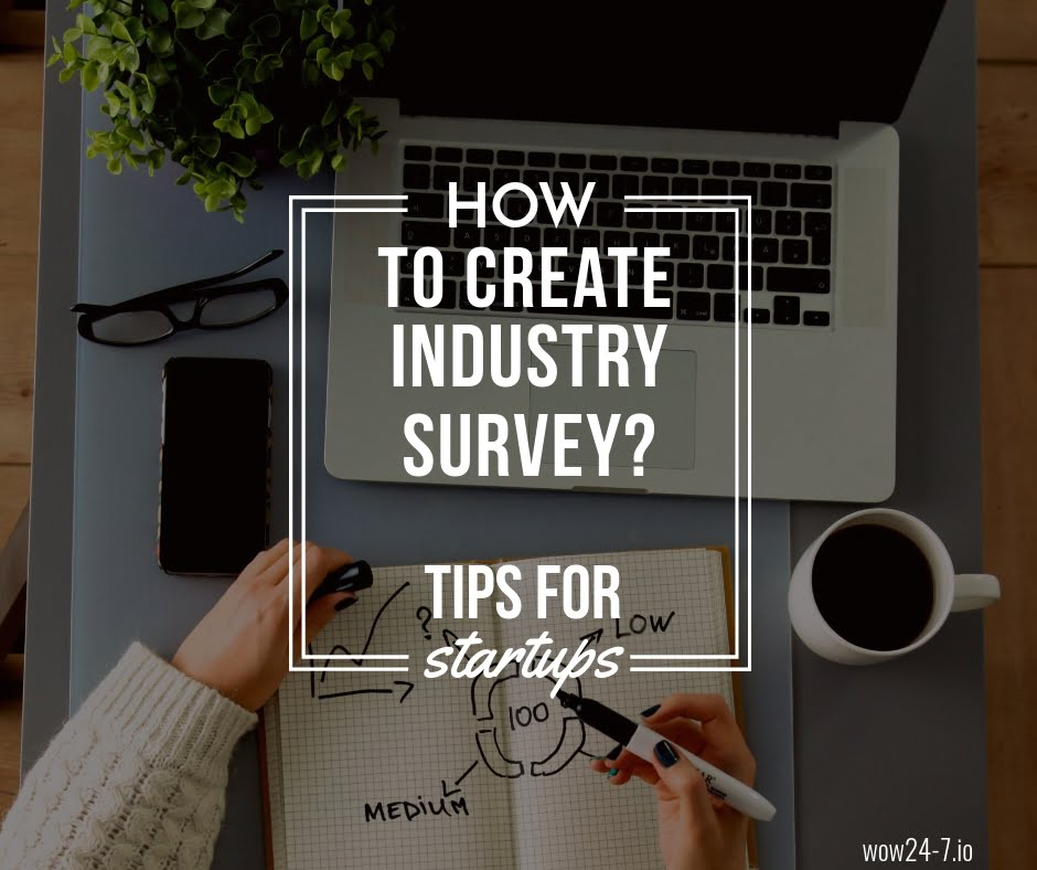 Tips for Startups: How to Create an Industry Survey?