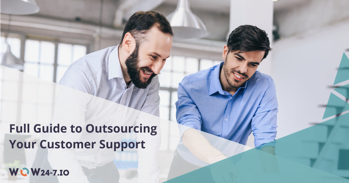 Customer Support Outsourcing Start Guide