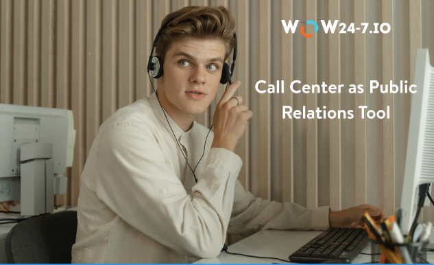 Call Center as Public Relations Tool