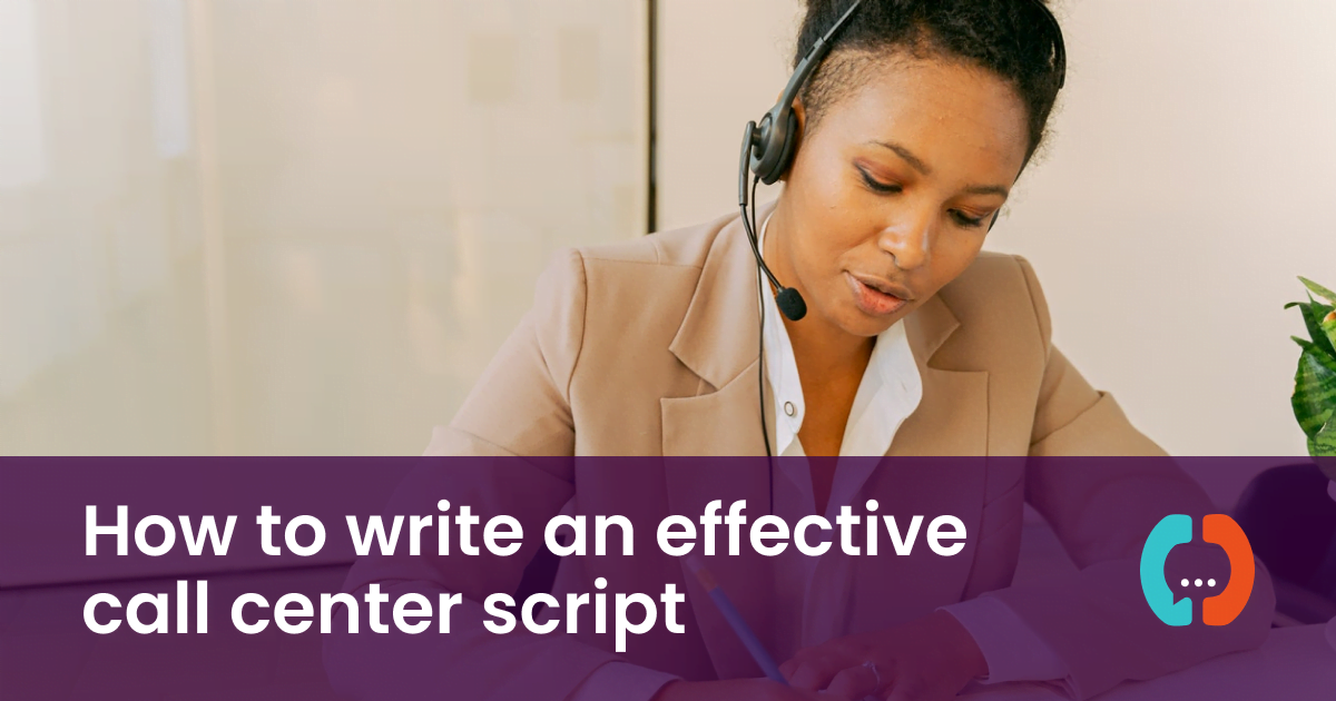 How to write an effective call center script